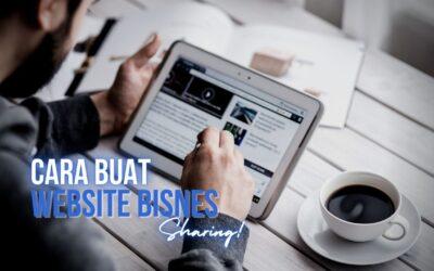 5 Cara Buat Website Untuk Bisnes Anda
