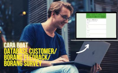 5 Langkah Mudah Cara Buat Borang Database Customer/Borang Feedback/Borang Survey PERCUMA