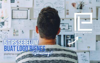 5 Tips Sebelum Buat Logo Bisnes